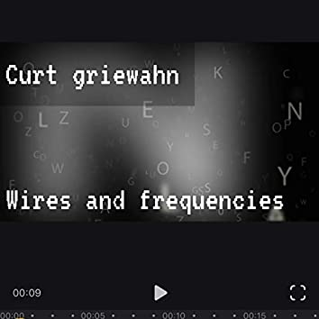 Wires And Frequencies