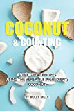 Coconut and Counting: Some Great Recipes Using the Versatile...