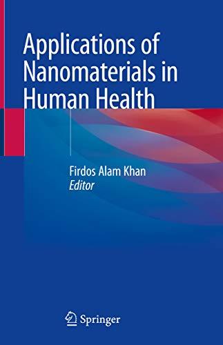 Applications of Nanomaterials in Human Health (English Edition)