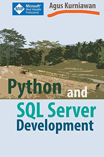 Python and SQL Server Development (English Edition)