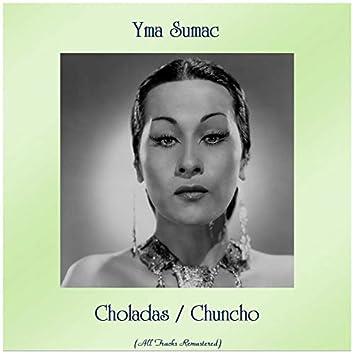 Choladas / Chuncho (All Tracks Remastered)