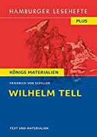 Wilhelm Tell. Hamburger Leseheft plus Koenigs Materialien
