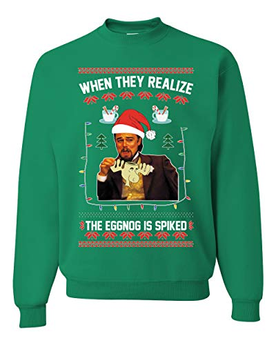 Leo Laughing Dank Meme When they Realize the Eggnog is Spiked Ugly Christmas Sweater Unisex Crewneck Graphic Sweatshirt, Kelly, X-Large
