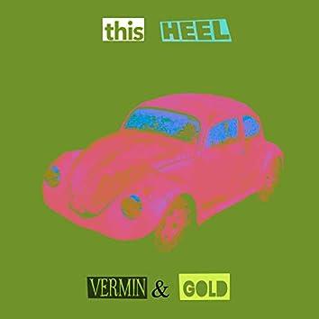 Vermin & Gold