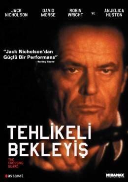 The Crossing Guard - Tehlikeli Bekleyis by Jack Nicholson