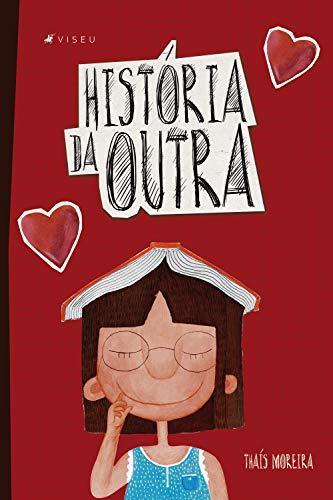 História da outra (Portuguese Edition)