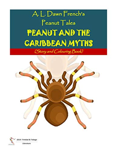 Peanut and the Caribbean Myths: Story and Colouring Book (Peanut Tales 146) (English Edition)