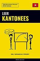Leer Kantonees - Snel / Gemakkelijk / Efficiënt: 2000 Belangrijkste Woorden