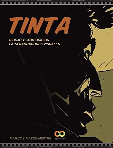 Tinta: Dibujo y composición para narradores visuales
