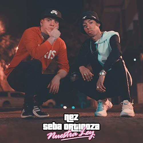 Seba Ortigoza & X Nez