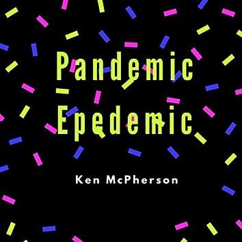 Pandemic Epidemic