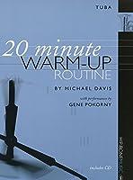 【楽譜付きCD】 テューバのための20分間ウォームアップ・ルーチン 20 Minute Warm-Up Routine for Tuba - Gene Pokorny