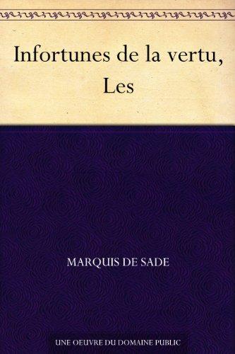 Couverture du livre Infortunes de la vertu, Les