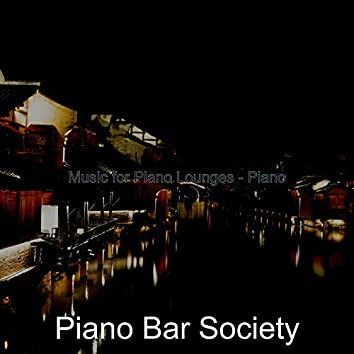Music for Piano Lounges - Piano