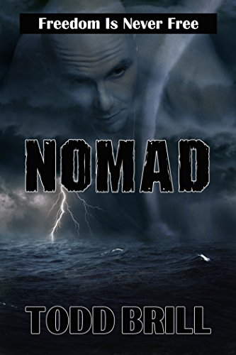 Nomad: Freedom Is Never Free (English Edition)