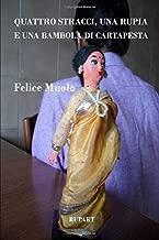 Quattro stracci, una rupia e una bambola di cartapesta