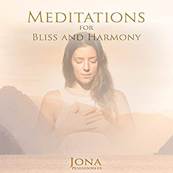 Meditations for Bliss and Harmony