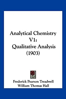 Analytical Chemistry V1: Qualitative Analysis (1903)