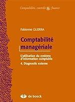 Comptabilité managériale - Le système d'information comptable. : 4, Diagnostic externe de Fabienne Guerra