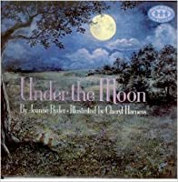 UNDER THE MOON (Just Right Book) 0394819608 Book Cover