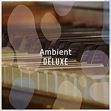 Ambient Deluxe Therapy Album