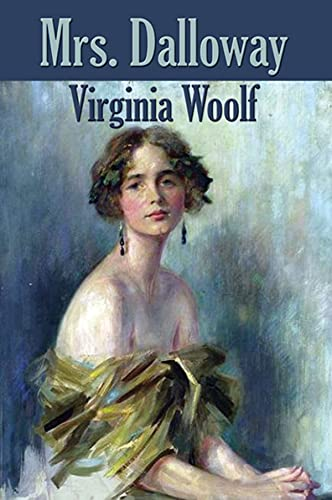 Mrs Dalloway: Virginia Woolf (Classics, Literature) [Annotated] (English Edition)
