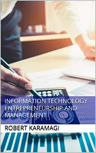 Information Technology Entrepreneurship and Management Front Cover