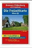 Die Freizeitkarte Allianz, Bl.6, Bremen, Oldenburg und Umgebung -