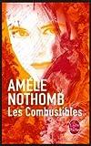 Les Combustibles de Amélie Nothomb (1 août 2002) Poche