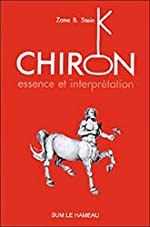 Chiron - Essence et Interprétation de Zane B. Stein