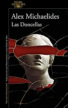 Las Doncellas (Spanish Edition) by [Alex Michaelides, Laura Martín de Dios, Laura Manero Jiménez]