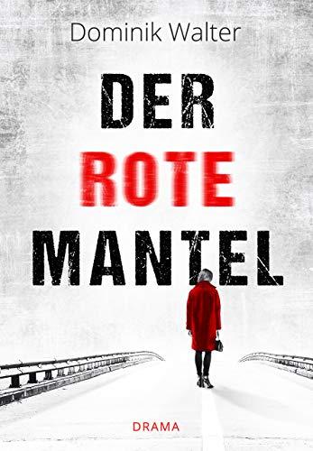 Der rote Mantel: (Kurzgeschichte)