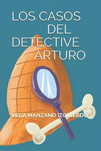 LOS CASOS DEL DETECTIVE ARTURO
