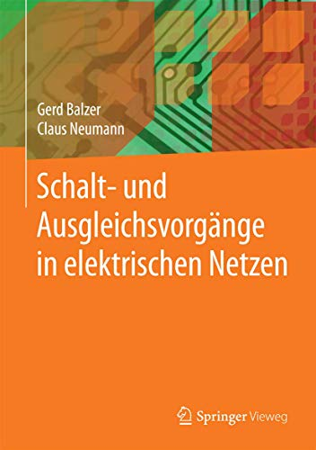 Schalt- und Ausgleichsvorgänge in elektrischen Netzen