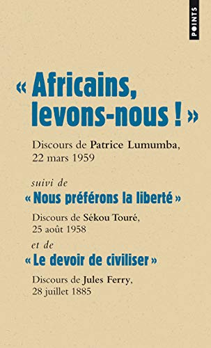 """Africans, let's get up!"": Speech by Patrice Lumumba, March 22, 1959"