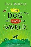 The Dog Who Saved the World (English Edition)