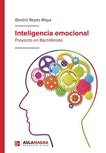 Inteligencia emocional: Proyecto en Bachillerato