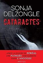 Cataractes (Sueurs froides) de Sonja Delzongle