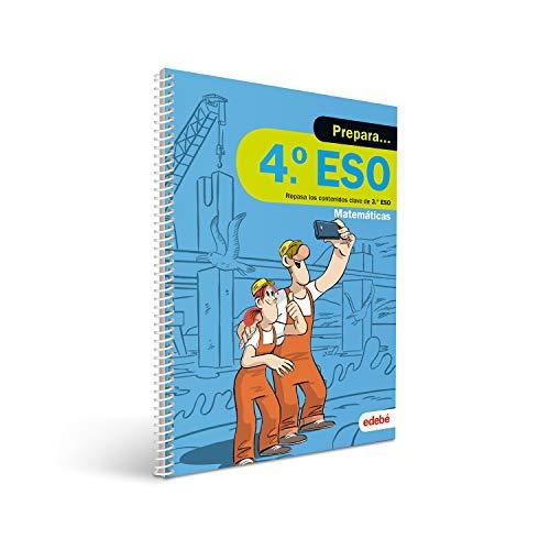 PREPARA MATEMÁTICAS 4 ESO: Repasa los contenidos clave de 3.º de ESO de Matemáticas
