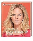 Schnelle Haar- und Make-up-Ideen