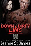 Down & Dirty: Linc (Dirty Angels MC Series Book 9)