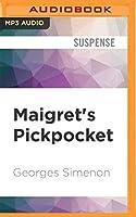 Maigret's Pickpocket (Inspector Maigret)