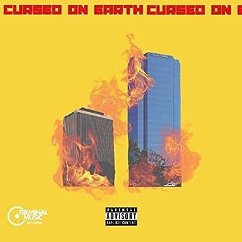 Cursed on Earth