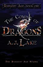 The Coming of Dragons: Darkest Age (The Darkest Age)