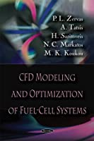 CFD Modeling and Optimization of Fuel-Cell Systems