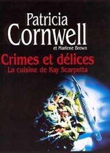 Crimes et délices : La Cuisine de Kay Scarpetta