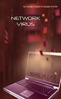 Network Virus: A tale of rape and child abduction. (Adventure, Mystery, Romance (AMR) Book 8) by [Michael Hillier]