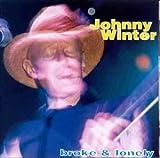 Songtexte von Johnny Winter - Broke & Lonely