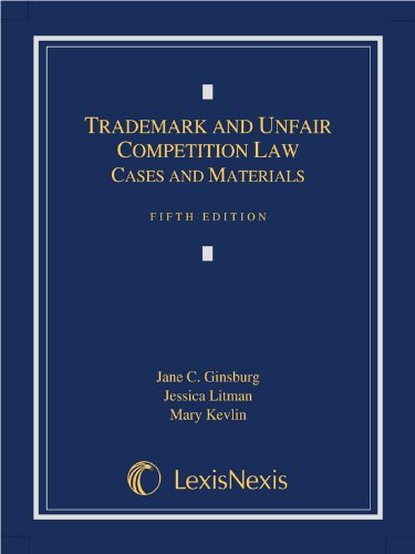 Trademark and Unfair Competition Law: Cases and Materials