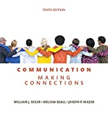Communication: Making Connections, 10th Edition Front Cover